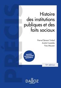 Pierre-Clément Timbal et André Castaldo - Histoire des institutions publiques et des faits sociaux - 13e ed..