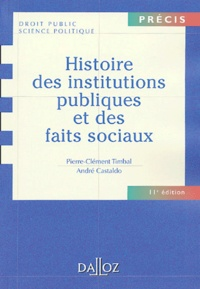 Pierre-Clément Timbal et André Castaldo - Histoire des institutions publiques et des faits sociaux.
