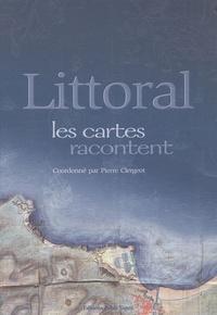 Pierre Clergeot - Littoral - Les cartes racontent.