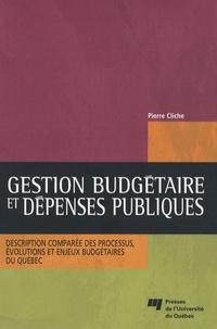 Gestion budgétaire et dépenses publiques - Description comparée des processus, évolutions et enjeux budgétaires du Québec.pdf