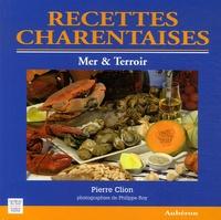 Pierre Clion - Recettes charentaises - Mer & Terroir.