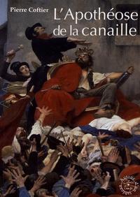 Pierre Coftier - L'Apothéose de la canaille.