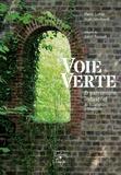 Pierre Coftier et Alain Leménorel - Voie verte & patrimoine industriel - De Ouistreham à Domfront.