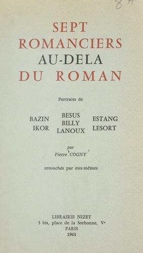 Sept romanciers au-delà du roman
