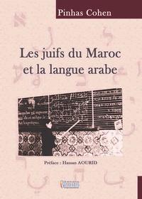 Pierre Cohen - Les juifs du maroc et la langue arabe.