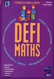 Pierre Colin et Christian Redouté - Défi maths CP.