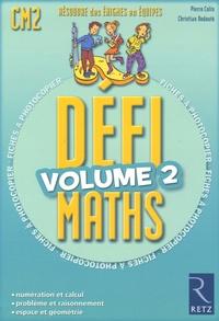 Pierre Colin et Christian Redouté - DéfiMaths, Classe CM2 - Tome 2, Fiches à photocopier.