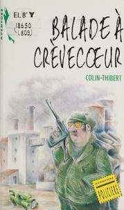 Pierre Colin-Thibert - Balade à Crèvecoeur.