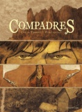 Pierre Colin-Thibert et Fred Pontarolo - Compadres.
