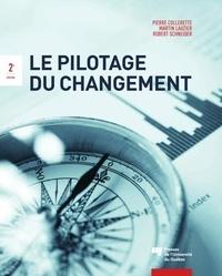 Pierre Collerette et Martin Lauzier - Le pilotage du changement.