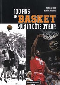 Pierre Collomb et Bernard Maccario - 100 ans de basket sur la Côte d'Azur.