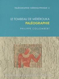 Pierre Collombert - Le tombeau de Mérérouka - Paléographie.