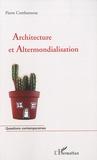 Pierre Combarnous - Architecture et Altermondialisation.