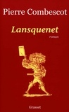Pierre Combescot - Lansquenet.