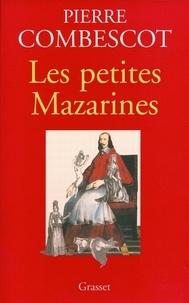 Pierre Combescot - Les petites Mazarines.