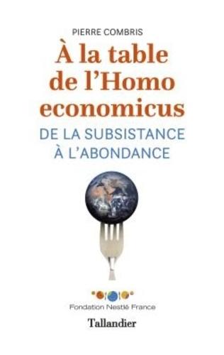 A la table de l'Homo economicus. De la substance à l'abondance