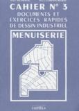 Pierre Compain-Mefray et André Ricordeau - Documents et exercices rapides de dessin industriel Tome 3 - Menuiserie.