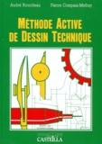 Pierre Compain-Mefray et André Ricordeau - Méthode active de dessin technique - Lycées professionnels, lycées techniques, formation continue.