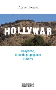 Hollywar - Pierre Conesa - Format ePub - 9782221219737 - 12,99 €