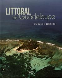 Pierre Coquelet et Manon Maurin - Littoral de Guadeloupe - Entre nature et patrimoine.