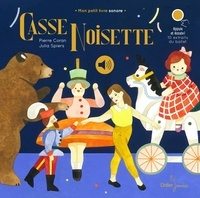Pierre Coran et Julia Spiers - Casse-Noisette.