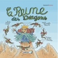 Pierre Coran et Bernadette Després - La reine des dragons. 1 CD audio