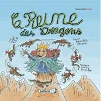 Pierre Coran et Bernadette Després - La reine des dragons. 1 CD audio