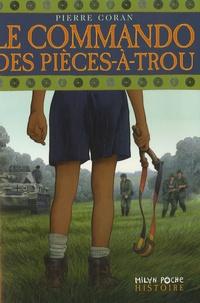 Pierre Coran - Le commando des Pièces-à-Trou.