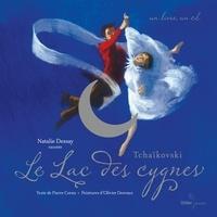Pierre Coran et Natalie Dessay - Le Lac des cygnes. 1 CD audio