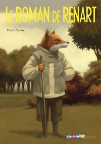 Le Roman de Renart - Pierre Coran pdf epub