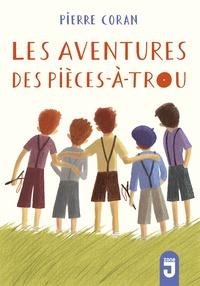 Pierre Coran - Les aventures des pièces-à-trou.