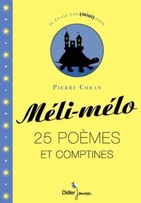 Pierre Coran - Méli-mélo - 25 poèmes et comptines.