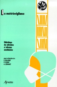 Pierre Coriat et  Collectif - La matériovigilance.