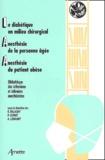 Pierre Coriat et  Collectif - Le diabétique en milieu chirurgical. - Anesthésie de la personne âgée. Anesthésie du patient obèse.
