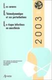 Pierre Coriat et  Collectif - Les curares, l'hémodynamique et ses perturbations, le risque infectieux en anesthésie. - 25ème réunion de perfectionnement des infirmières et infirmiers anesthésistes.