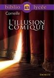 Pierre Corneille et Fanny Marin - Bibliolycée - L'Illusion comique, Corneille.