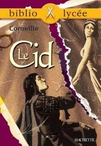 Pierre Corneille et Anne Autiquet - Bibliolycée - Le Cid, Corneille.