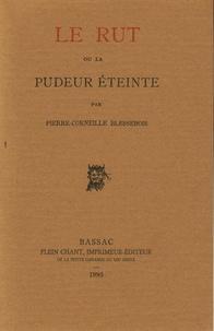 Pierre-Corneille Blessebois - Le rut ou la pudeur éteinte.
