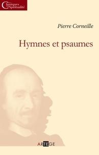 Pierre Corneille - Hymnes et psaumes.