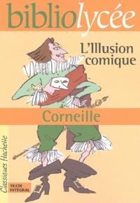 Pierre Corneille et Fanny Marin - L'Illusion comique.