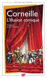 Téléchargements gratuits au format pdf ebook L'illusion comique 9782081237025