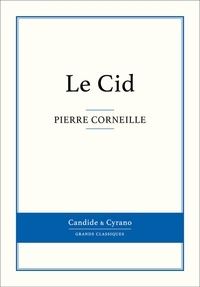 Le Cid - Pierre Corneille - Format ePub - 9782806231819 - 0,99 €
