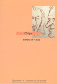 Pierre Corneille et  Voltaire - Oedipe.