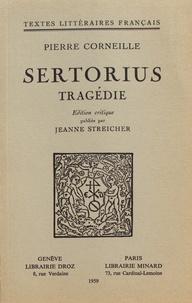 Pierre Corneille - Sertorius - Tragédie.