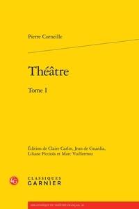 Pierre Corneille - Théâtre - Tome 1.