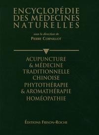 Pierre Cornillot - Le livre de l'année 1994/1995 - Acupuncture & médecine traditionnelle chinoise, phytothérapie & aromathérapie, homéopathie.