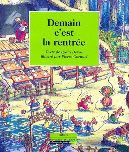 Pierre Cornuel et Lydia Devos - Demain c'est la rentrée.