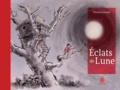 Pierre Cornuel - Eclats de Lune.