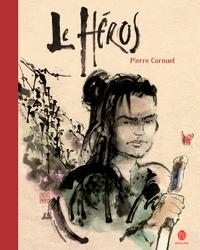 Pierre Cornuel - Le héros.
