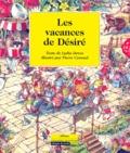 Pierre Cornuel et Lydia Devos - Les vacances de Désiré.
